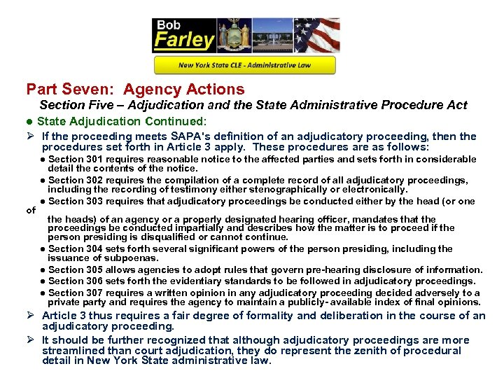 Part Seven: Agency Actions Section Five – Adjudication and the State Administrative Procedure Act