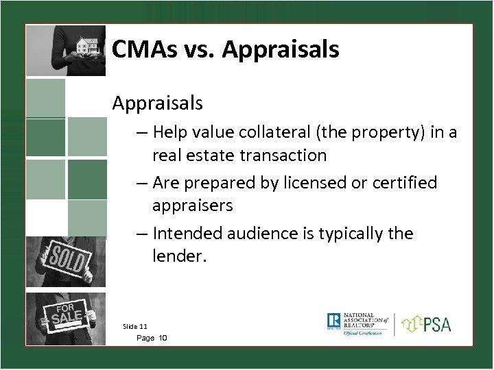 CMAs vs. Appraisals – Help value collateral (the property) in a real estate transaction