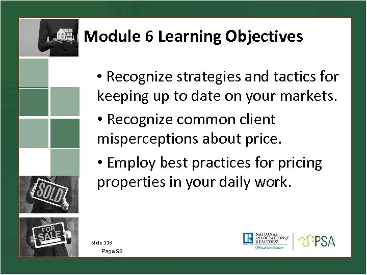 Module 6 Learning Objectives • Recognize strategies and tactics for keeping up to date