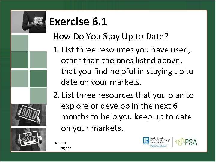 Exercise 6. 1 How Do You Stay Up to Date? 1. List three resources