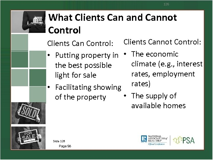 126 What Clients Can and Cannot Control Clients Can Control: Clients Cannot Control: •