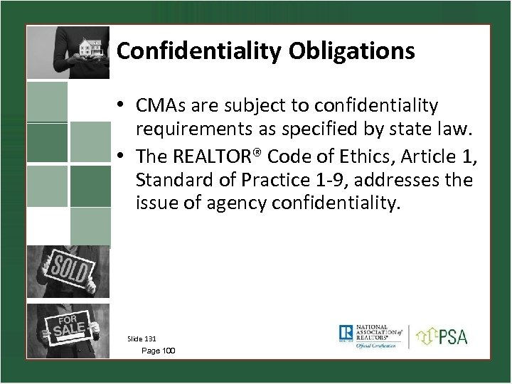 Confidentiality Obligations • CMAs are subject to confidentiality requirements as specified by state law.