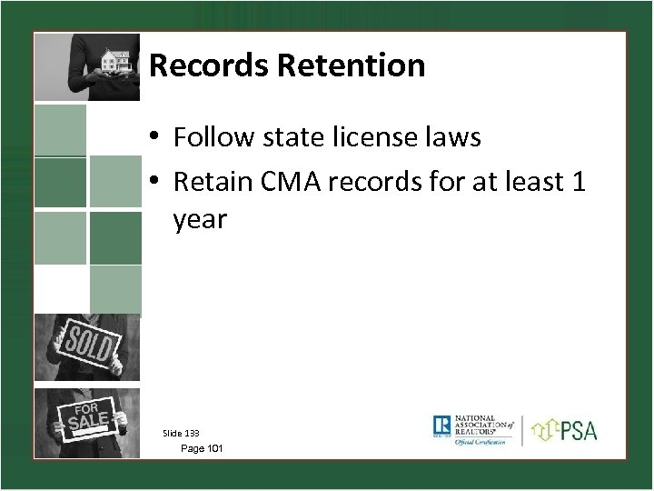 Records Retention • Follow state license laws • Retain CMA records for at least