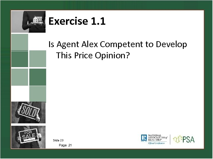 Exercise 1. 1 Is Agent Alex Competent to Develop This Price Opinion? Slide 23