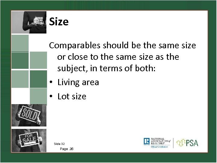 Size Comparables should be the same size or close to the same size as
