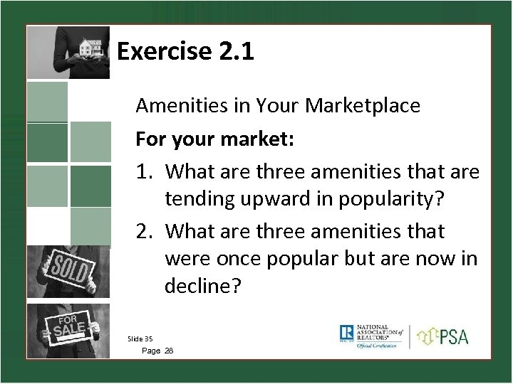 Exercise 2. 1 Amenities in Your Marketplace For your market: 1. What are three