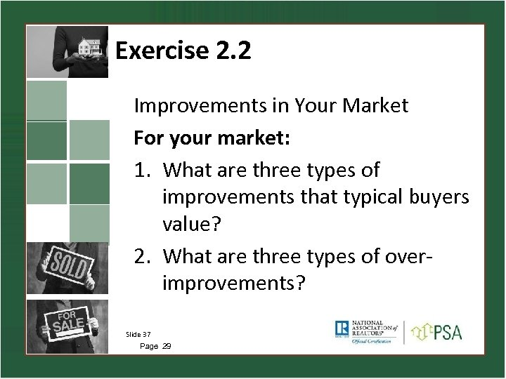Exercise 2. 2 Improvements in Your Market For your market: 1. What are three