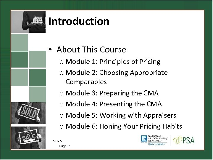Introduction • About This Course o Module 1: Principles of Pricing o Module 2: