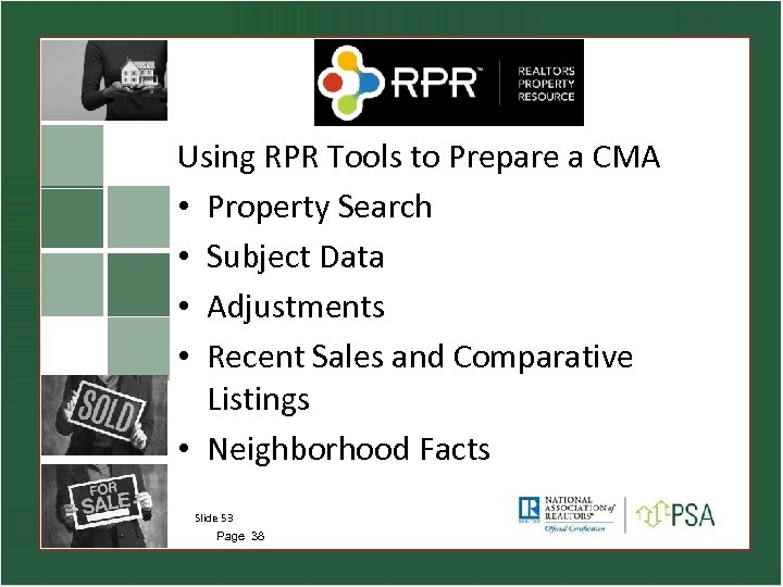 Using RPR Tools to Prepare a CMA • Property Search • Subject Data •