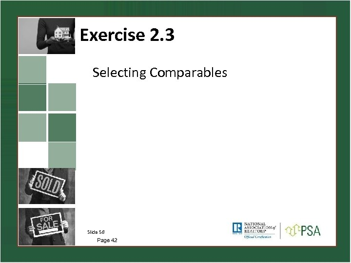 Exercise 2. 3 Selecting Comparables Slide 58 Page 42