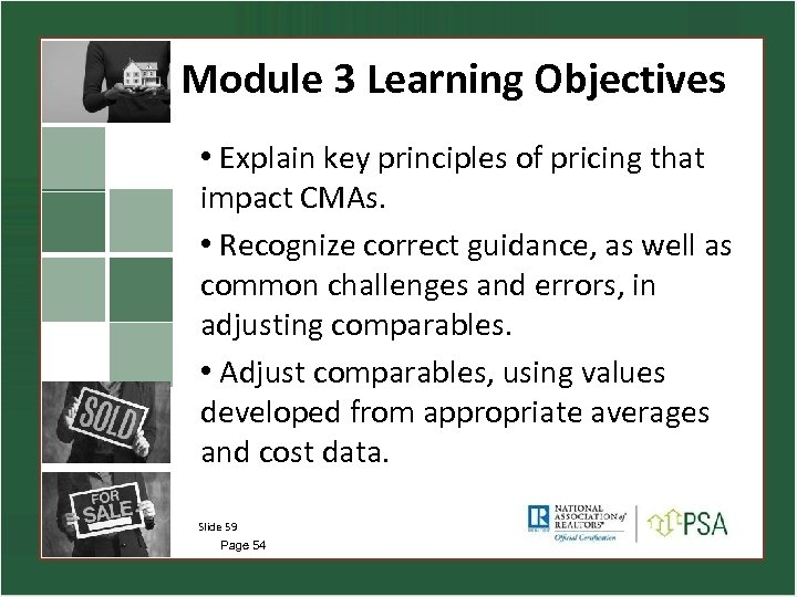 Module 3 Learning Objectives • Explain key principles of pricing that impact CMAs. •