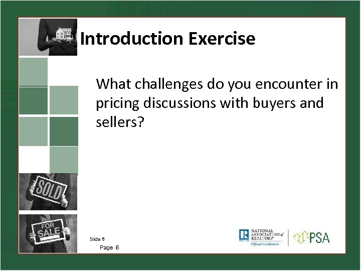 Introduction Exercise What challenges do you encounter in pricing discussions with buyers and sellers?