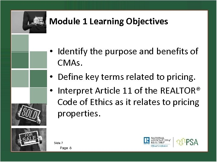 Module 1 Learning Objectives • Identify the purpose and benefits of CMAs. • Define