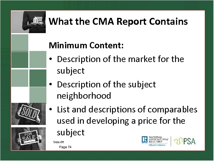 What the CMA Report Contains Minimum Content: • Description of the market for the