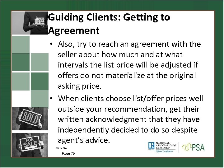 Guiding Clients: Getting to Agreement • Also, try to reach an agreement with the