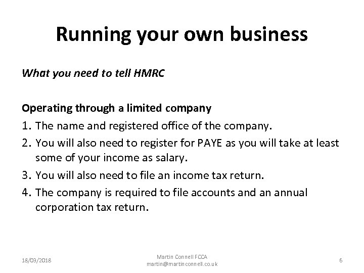 Running your own business What you need to tell HMRC Operating through a limited