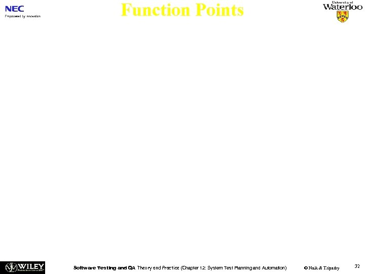 Function Points n The central idea in the function point method is as follows: