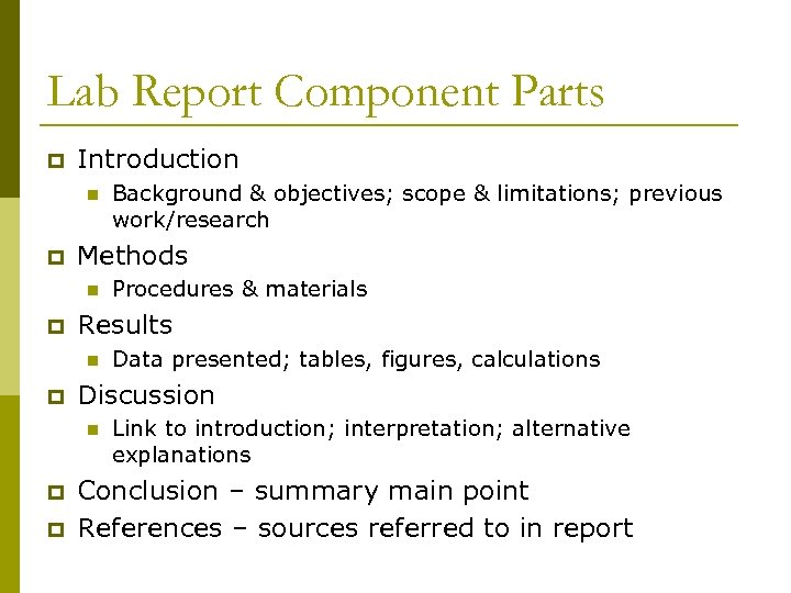 Lab Report Component Parts p Introduction n p Methods n p p Data presented;