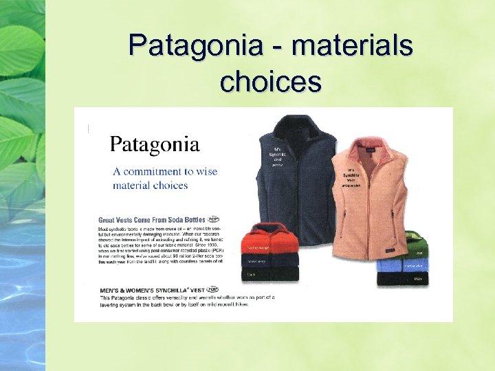 Patagonia - materials choices