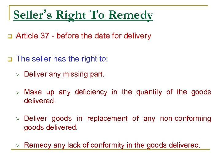 Seller's Right To Remedy q Article 37 - before the date for delivery q