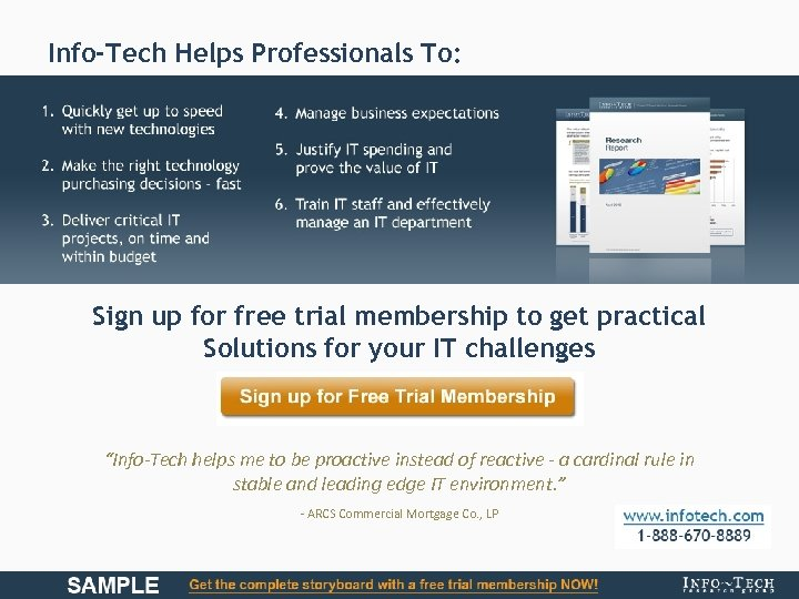 Info-Tech Helps Professionals To: Sign up for free trial membership to get practical Solutions
