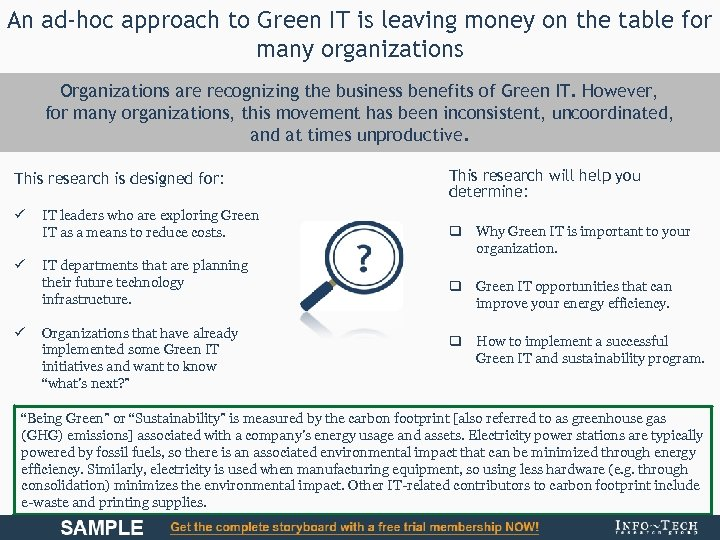 An ad-hoc approach to Green IT is leaving money on the table for many