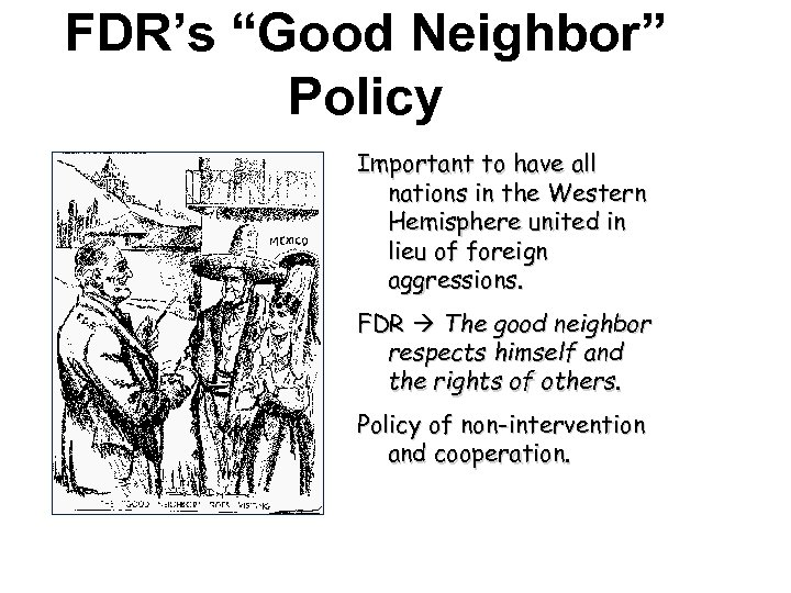 """FDR's """"Good Neighbor"""" Policy Important to have all nations in the Western Hemisphere united"""