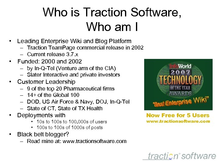 Who is Traction Software, Who am I • Leading Enterprise Wiki and Blog Platform
