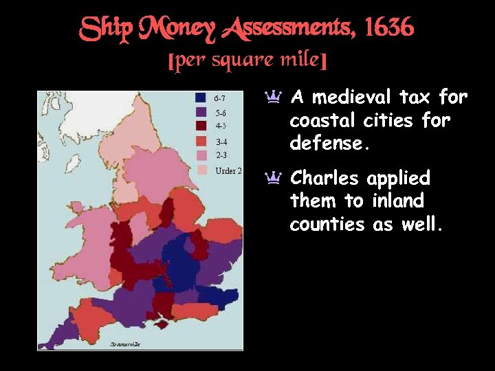 Ship Money Assessments, 1636 [per square mile] a A medieval tax for coastal cities