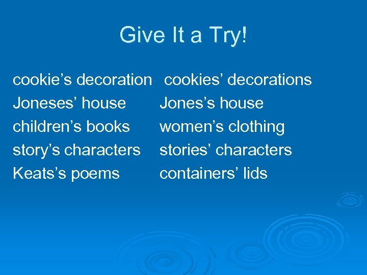 Give It a Try! cookie's decoration Joneses' house children's books story's characters Keats's poems