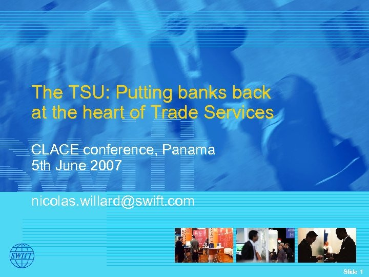 The TSU: Putting banks back at the heart of Trade Services CLACE conference, Panama
