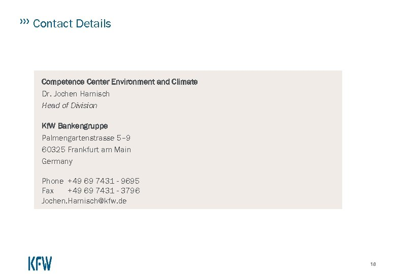 Contact Details Competence Center Environment and Climate Dr. Jochen Harnisch Head of Division Kf.