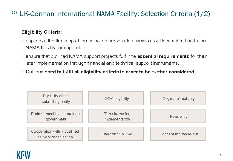 UK-German International NAMA Facility: Selection Criteria (1/2) Eligibility Criteria: › applied at the first