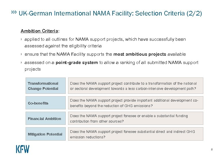 UK-German International NAMA Facility: Selection Criteria (2/2) Ambition Criteria: › applied to all outlines