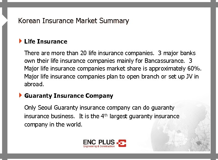 ONSCREEN 4 Korean Insurance Market Summary 4 Life Insurance There are more than 20