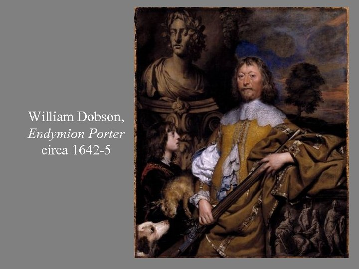 William Dobson, Endymion Porter circa 1642 -5