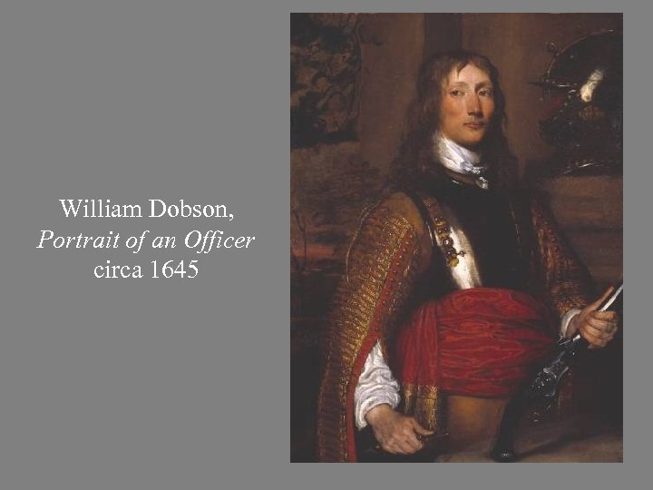 William Dobson, Portrait of an Officer circa 1645