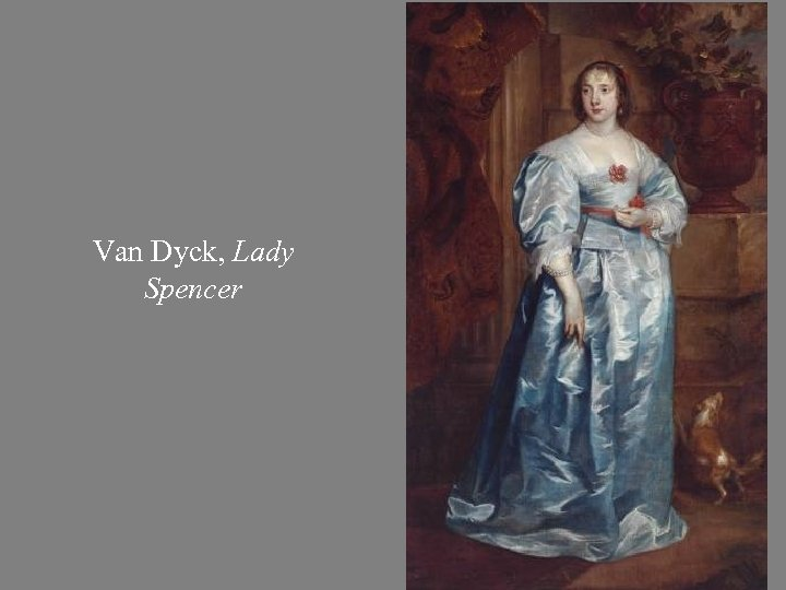 Van Dyck, Lady Spencer