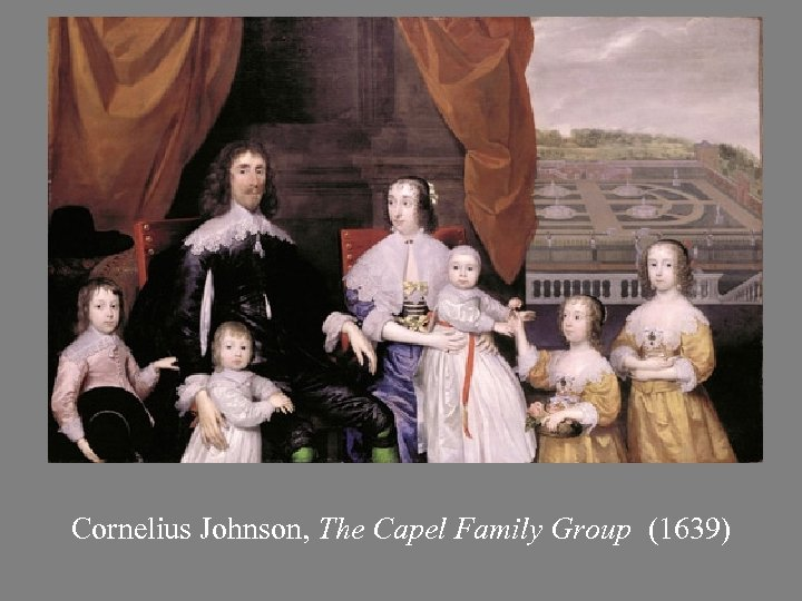 Cornelius Johnson, The Capel Family Group (1639)