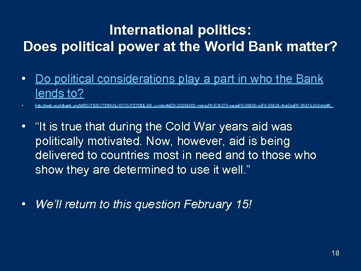 International politics: Does political power at the World Bank matter? • Do political considerations