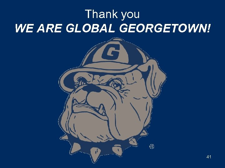 Thank you WE ARE GLOBAL GEORGETOWN! 41