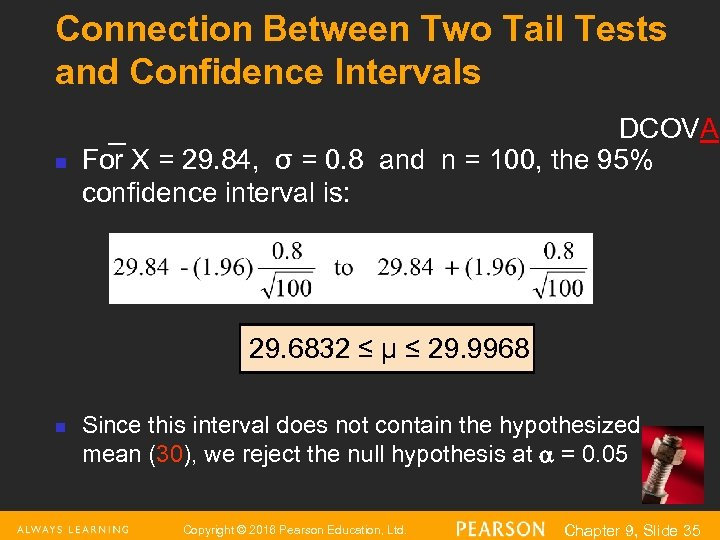 Connection Between Two Tail Tests and Confidence Intervals n DCOVA For X = 29.