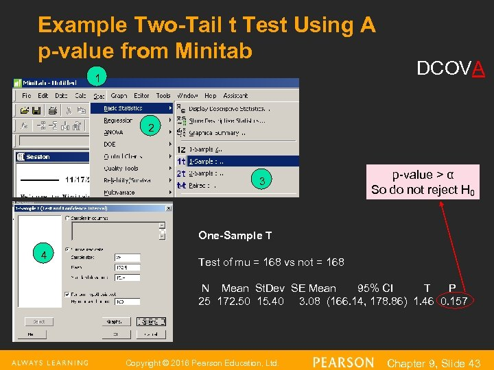 Example Two-Tail t Test Using A p-value from Minitab 1 DCOVA 2 3 p-value
