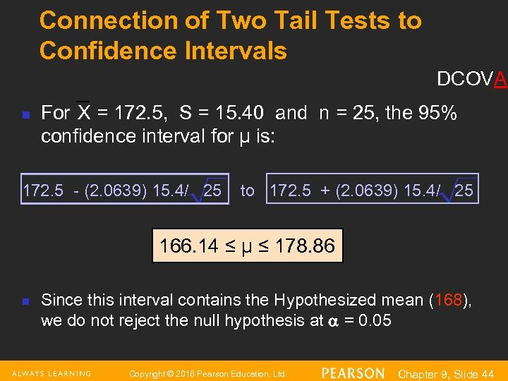 Connection of Two Tail Tests to Confidence Intervals DCOVA n For X = 172.