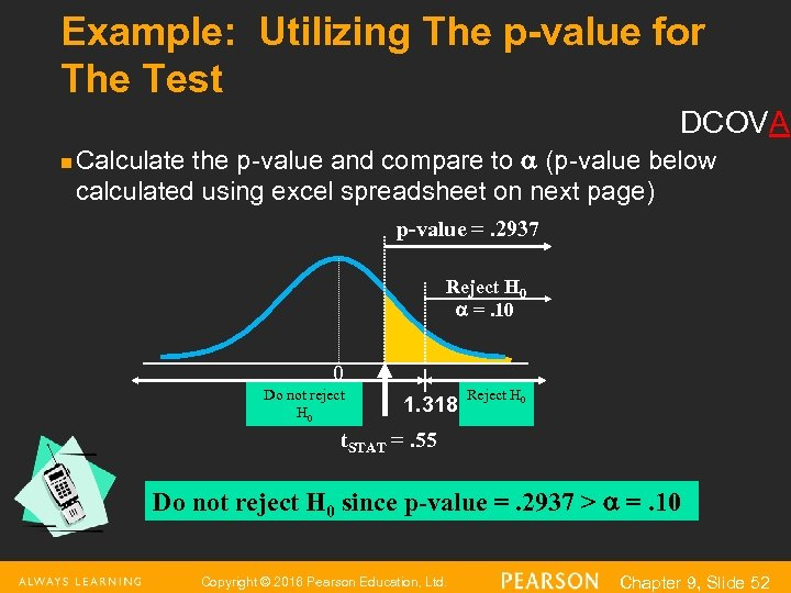Example: Utilizing The p-value for The Test DCOVA n Calculate the p-value and compare