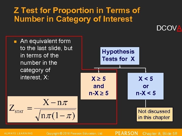 Z Test for Proportion in Terms of Number in Category of Interest DCOVA n