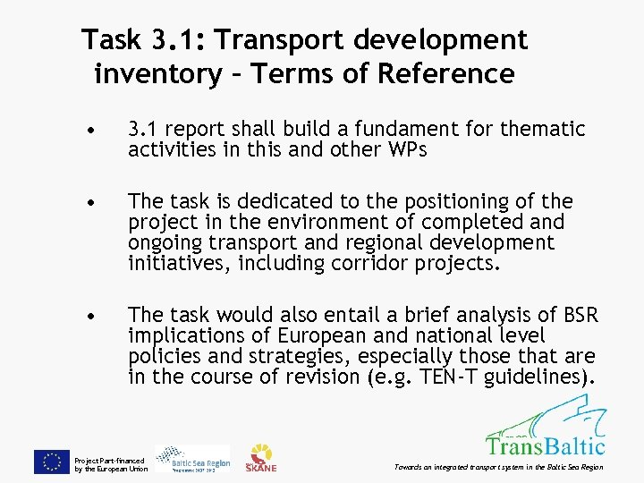 Task 3. 1: Transport development inventory – Terms of Reference • 3. 1 report