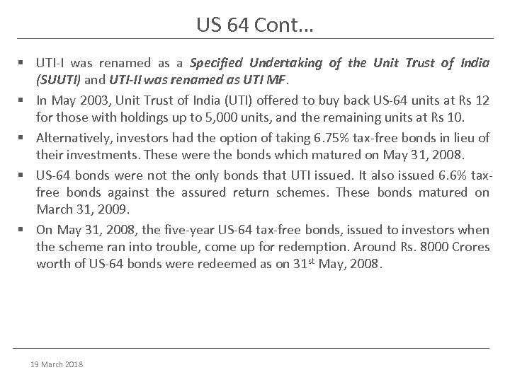 US 64 Cont… § UTI-I was renamed as a Specified Undertaking of the Unit