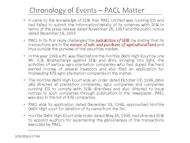 Chronology of Events – PACL Matter • It came to the knowledge of SEBI