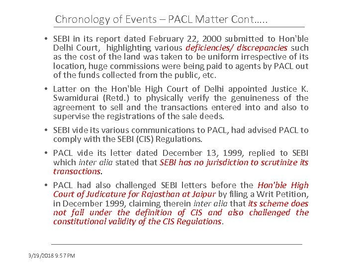 Chronology of Events – PACL Matter Cont…. . • SEBI in its report dated